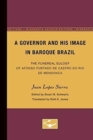 A Governor and His Image in Baroque Brazil : The Funereal Eulogy of Afonso Furtado de Castro do Rio de Mendonca - Book