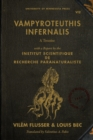 Vampyroteuthis Infernalis : A Treatise, with a Report by the Institut Scientifique de Recherche Paranaturaliste - Book