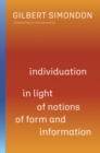 Individuation in Light of Notions of Form and Information - Book