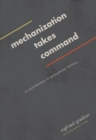 Mechanization Takes Command : A Contribution to Anonymous History - Book