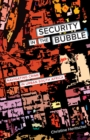 Security in the Bubble : Navigating Crime in Urban South Africa - Book