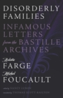 Disorderly Families : Infamous Letters from the Bastille Archives - Book
