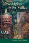 New Lights in the Valley : The Emergence of UAB - eBook