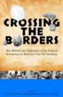 Crossing the Borders : New Methods and Techniques in the Study of Archaeological Materials from the Caribbean - eBook