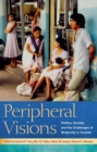 Peripheral Visions : Politics, Society, and the Challenges of Modernity in Yucatan - eBook