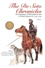 The De Soto Chronicles Vol 1 & 2 : The Expedition of Hernando de Soto to North America in 1539-1543 - eBook