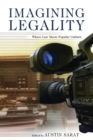 Imagining Legality : Where Law Meets Popular Culture - eBook