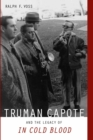 "Truman Capote and the Legacy of ""In Cold Blood"" - eBook"