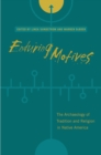Enduring Motives : The Archaeology of Tradition and Religion in Native America - eBook