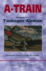 A-Train : Memoirs of a Tuskegee Airman - eBook