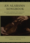 An Alabama Songbook : Ballads, Folksongs, and Spirituals Collected by Byron Arnold - eBook
