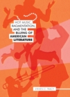 Hot Music, Ragmentation, and the Bluing of American Literature - eBook
