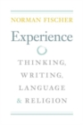 Experience : Thinking, Writing, Language, and Religion - eBook