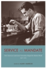 Service as Mandate : How American Land-Grant Universities Shaped the Modern World, 1920-2015 - eBook