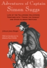 Adventures of Captain Simon Suggs : Late of the Tallapoosa Volunteers; Together with Taking the Census and Other Alabama Sketches - eBook
