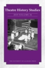 Theatre History Studies 2015, Vol. 34 - eBook