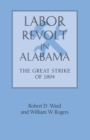 Labor Revolt In Alabama : The Great Strike of 1894 - eBook