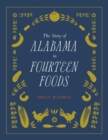The Story of Alabama in Fourteen Foods - eBook