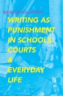 Writing as Punishment in Schools, Courts, and Everyday Life - eBook