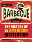 Barbecue : The History of an American Institution, Revised and Expanded Second Edition