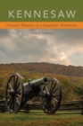 Kennesaw : Natural History of a Southern Mountain - eBook