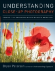 Understanding Close-Up Photography - Book