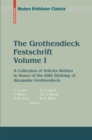The Grothendieck Festschrift, Volume I : A Collection of Articles Written in Honor of the 60th Birthday of Alexander Grothendieck - eBook