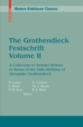 The Grothendieck Festschrift, Volume II : A Collection of Articles Written in Honor of the 60th Birthday of Alexander Grothendieck - eBook