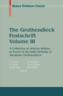 The Grothendieck Festschrift, Volume III : A Collection of Articles Written in Honor of the 60th Birthday of Alexander Grothendieck - eBook