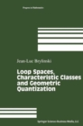 Loop Spaces, Characteristic Classes and Geometric Quantization - eBook