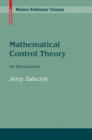 Mathematical Control Theory : An Introduction - eBook