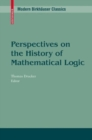 Perspectives on the History of Mathematical Logic - eBook