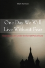 One Day We Will Live Without Fear - eBook
