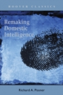Remaking Domestic Intelligence - eBook