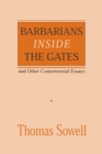 Barbarians inside the Gates and Other Controversial Essays - eBook