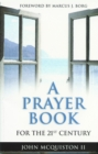 A Prayer Book for the 21st Century - eBook