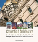 Connecticut Architecture : Stories of 100 Places - Book