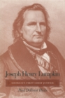 Joseph Henry Lumpkin : Georgia's First Chief Justice - eBook