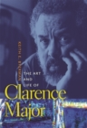 The Art and Life of Clarence Major - eBook