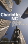 Charlotte, NC : The Global Evolution of a New South City - eBook