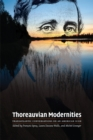 Thoreauvian Modernities : Transatlantic Conversations on an American Icon - eBook