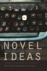 Novel Ideas : Contemporary Authors Share the Creative Process - eBook