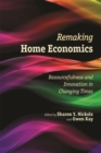 Remaking Home Economics : Resourcefulness and Innovation in Changing Times - eBook