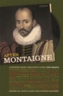 After Montaigne : Contemporary Essayists Cover the Essays - eBook