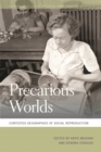 Precarious Worlds : Contested Geographies of Social Reproduction - eBook