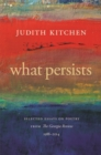 What Persists : Selected Essays on Poetry from The Georgia Review, 1988-2014 - eBook