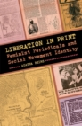 Liberation in Print : Feminist Periodicals and Social Movement Identity - eBook