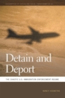 Detain and Deport : The Chaotic U.S. Immigration Enforcement Regime - eBook