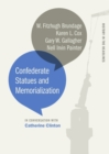 Confederate Statues and Memorialization - eBook