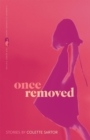Once Removed : Stories - eBook